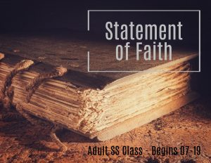 Statement of Faith - SS Class @ New Hope Baptist Church